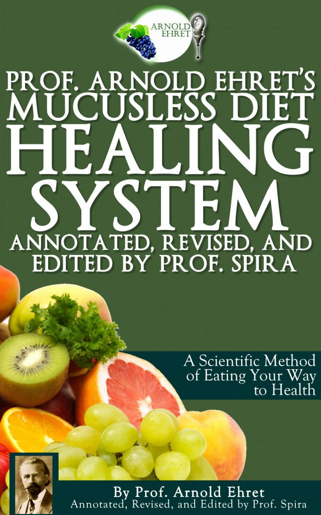 Revised mucusless diet mucus free life for Cuisine for healing