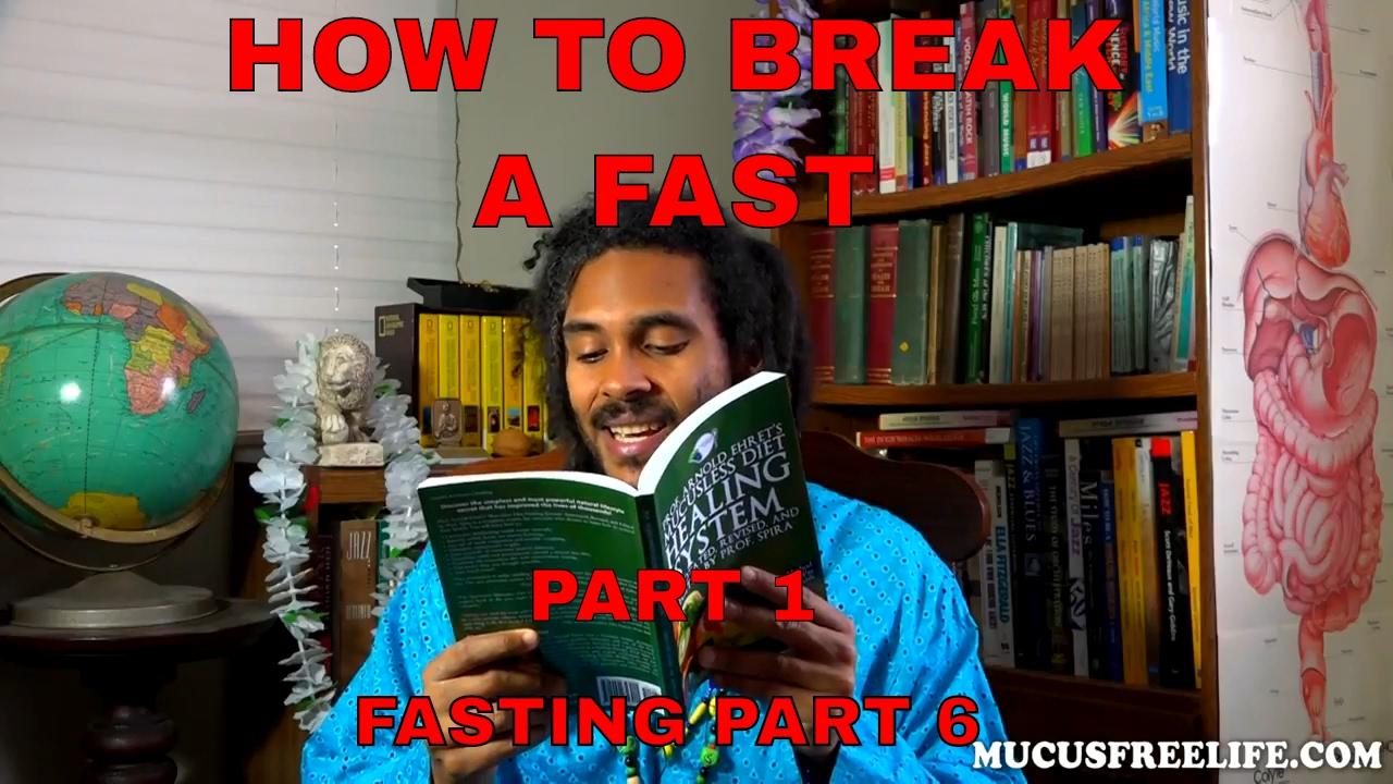 How to Break a Long Fast