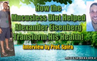 mucusless diet testimonials