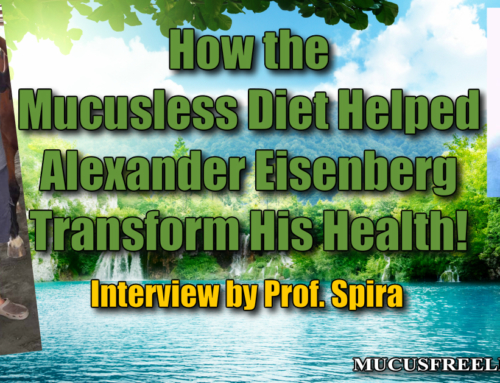 [Live Video] Prof. Spira Interviews Alex Eisenberg about his Mucus-free Journey