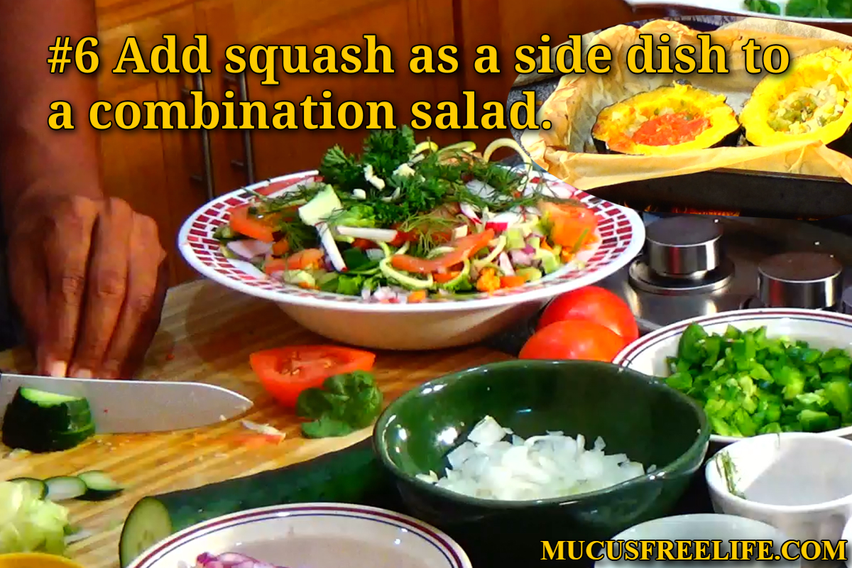 Mucusless diet recipes spiras baked acorn squash spiras mucusless diet food preparation videos which will be released as a part of his mucusless diet healing system ecourse forumfinder Gallery
